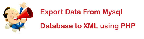 export-data-from-mysql-database-to-xml-using-php